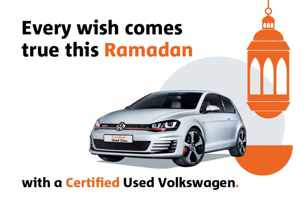 Every wish comes true this Ramadan with a Certified Used Volkswagen